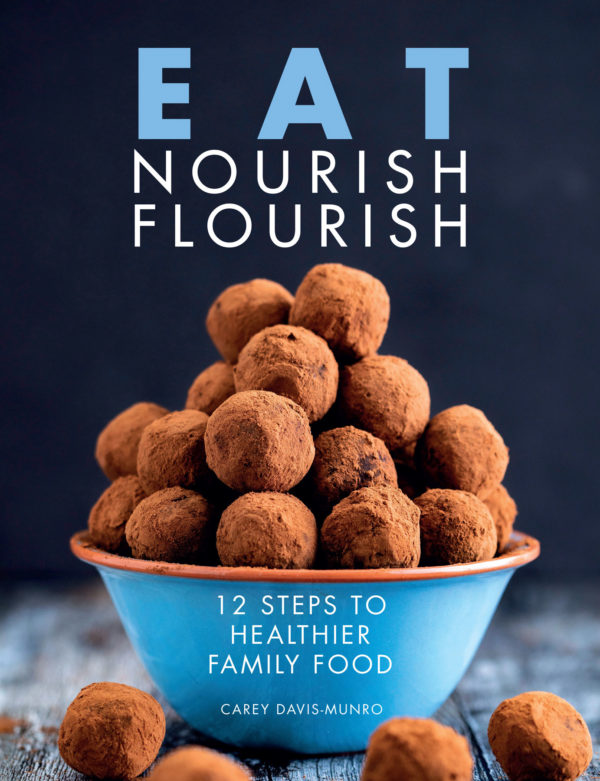 12 Steps To Healthier Family Food - Book By Carey Davis-Munro